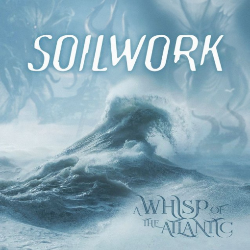 SOILWORK Releases Music Video For 'A Whisp Of The Atlantic' Title Track