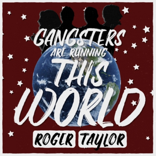 QUEEN's ROGER TAYLOR Releases Lyric Video For Purple Version Of 'Gangsters Are Running This World'