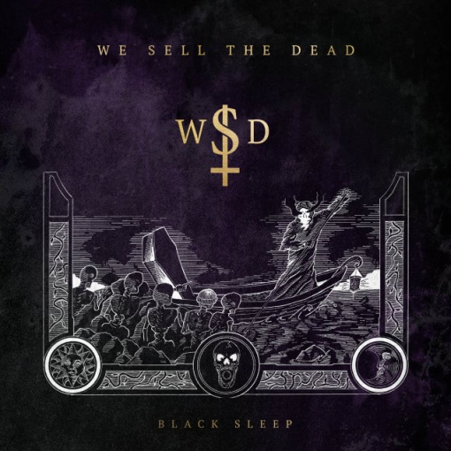WE SELL THE DEAD Feat. IN FLAMES, Ex-FIREWIND Members: 'Black Sleep' Album Due In February